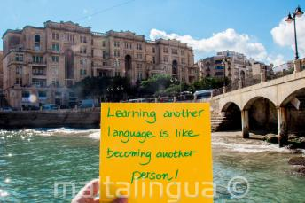 Learning another language is like becoming another person. At Balluta Bay, St Julians